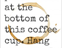 i-think-my-patience-is-at-the-bottom-of-this-cup-hang-on-while-i-find-it