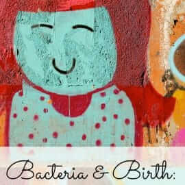 bacteria and birth