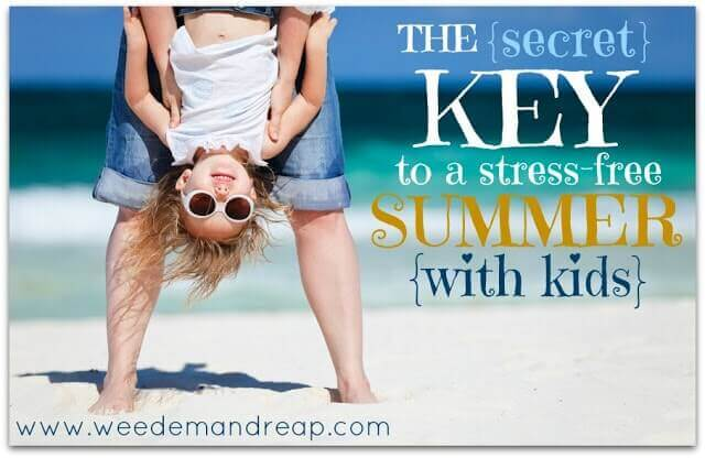 The {Secret} Key To A Stress-Free Summer With Kids