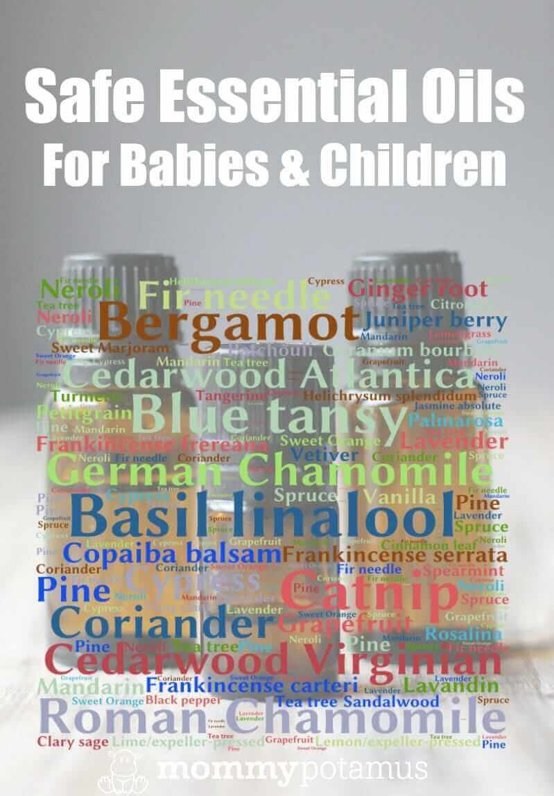 Safe Essential Oils For Babies And Children - This list was complied from the information found in Essential Oil Safety, which was written by world renowned essential oil expert Robert Tisserand and his co-author, Rodney Young. Considered the most evidence-based resource available, Essential Oil Safety took 10+ years to write and contains over 4000 citations.